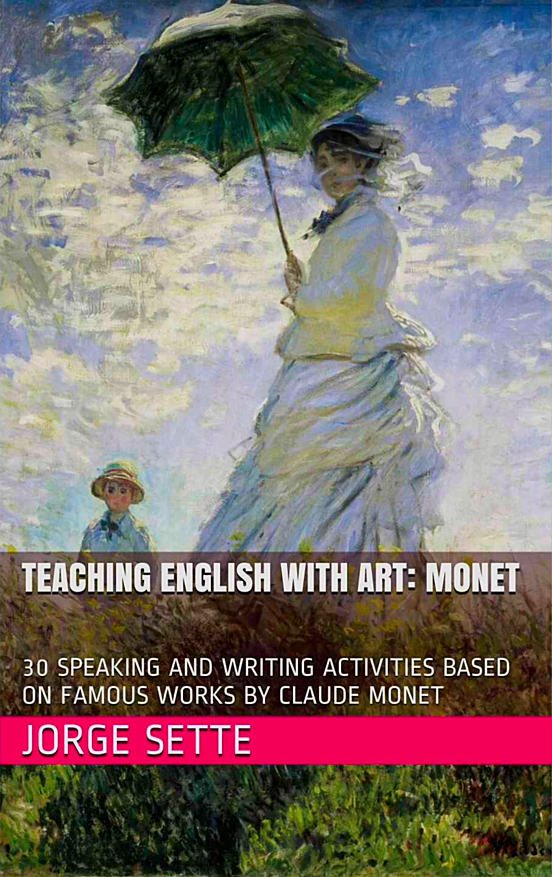 Teaching English with Art: Monet.